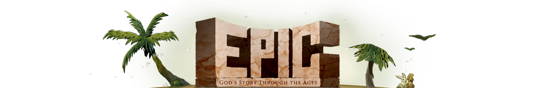 Epic: God's Story Through the Ages